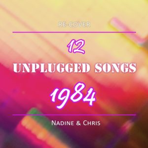 Re-Cover - 12 Unplugged Songs 1984