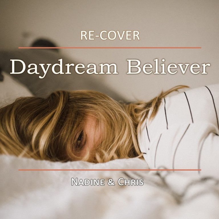Daydream Believer von Re-Cover. Single #4 in 2020.