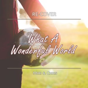 What A Wonderful World von Re-Cover. Single #1 in 2020.
