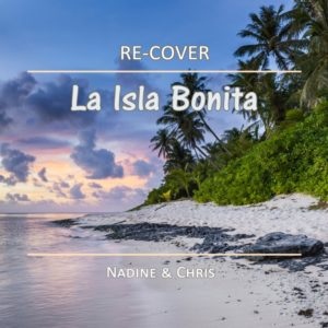 La Isla Bonita von Re-Cover.
