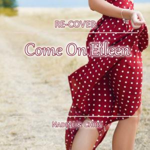 Come On Eileen von Re-Cover.