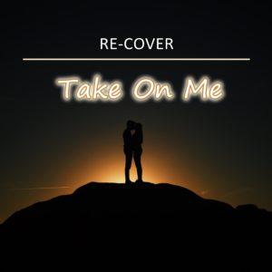 Take On Me von Re-Cover.